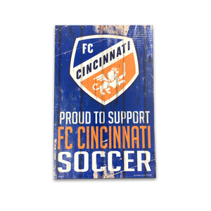 FC Cincinnati Soccer Proud - Wood Sign