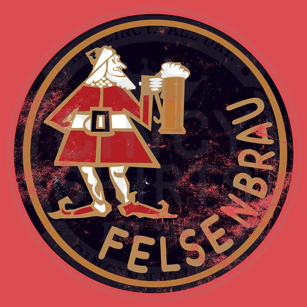 Felsenbrau Beer - Cincy Shirts