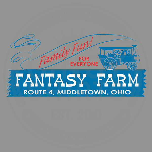 Fantasy Farm Family Fun - Cincy Shirts