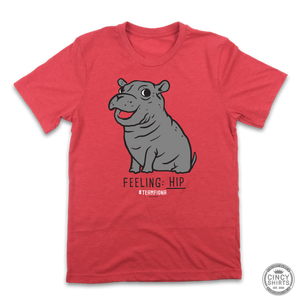 Feeling Hip - Fiona The Hippo - Cincy Shirts