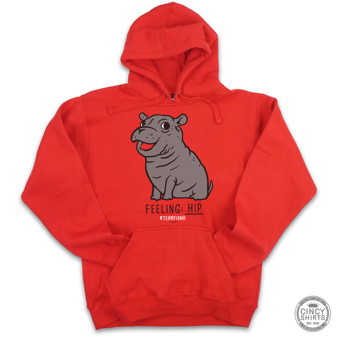 Feeling Hip - Fiona The Hippo - Hoodie - Cincy Shirts