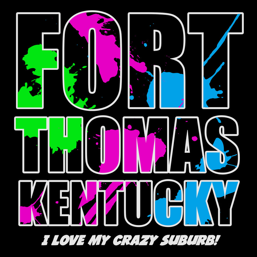 Fort Thomas, KY - I Love My Crazy Suburb