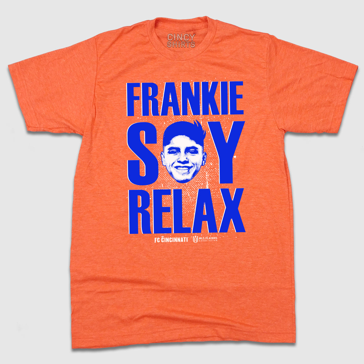 Frankie Say Relax FC Cincinnati Player Tee - Cincy Shirts