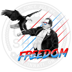Freedom! - Cincy Shirts