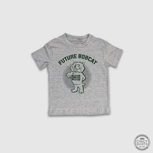 Future Bobcat - Youth Sizes - Cincy Shirts