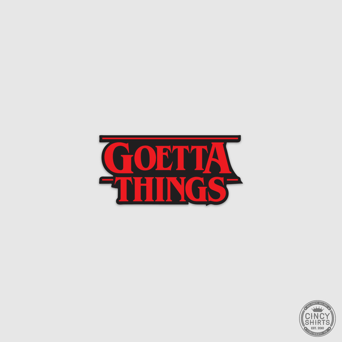 Goetta Things Sticker - Cincy Shirts