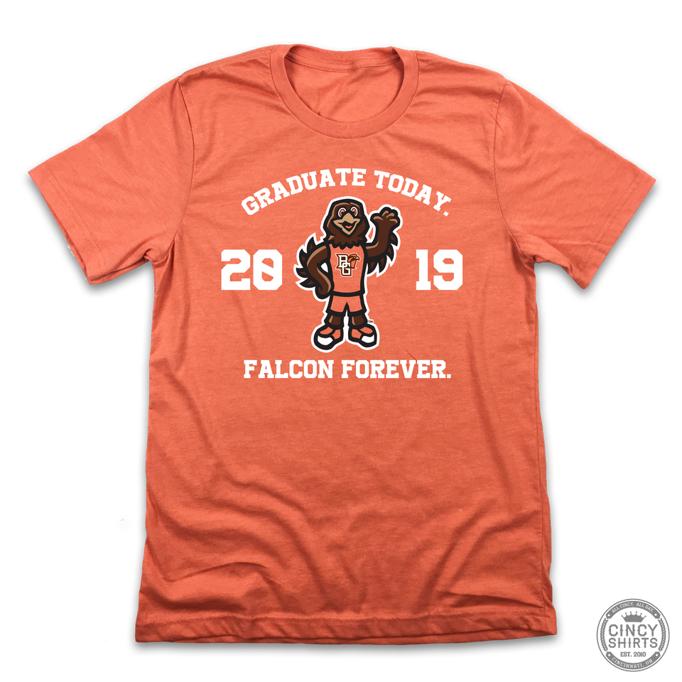 Graduate Today, Falcon Forever - Cincy Shirts