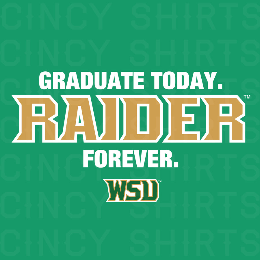 Graduate Today, Raider Forever