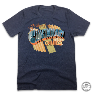 Greetings From Cincinnati, Ohio - Cincy Shirts