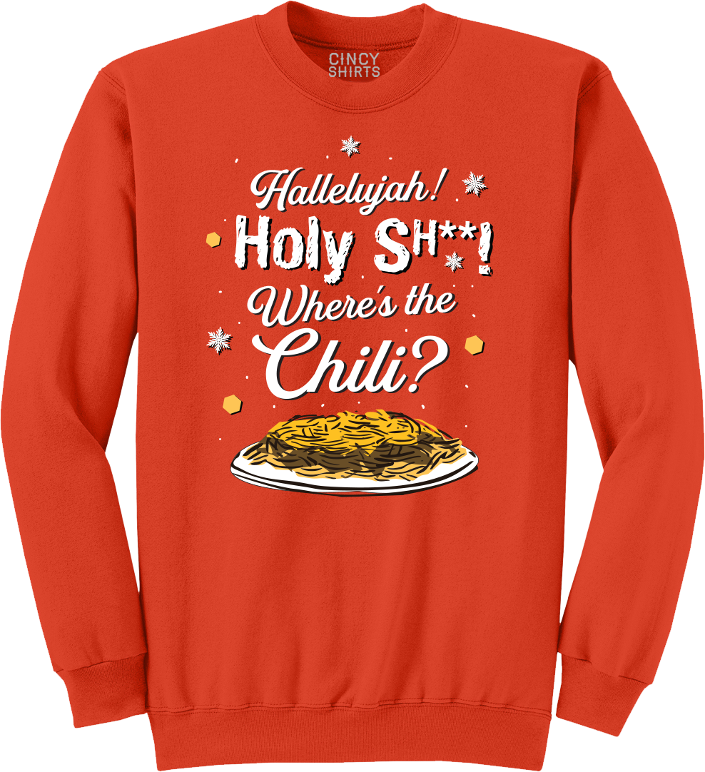 Hallelujah! Where's the Chili? - Cincy Shirts
