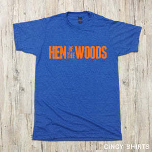 Hen Of The Woods Text T-shirt