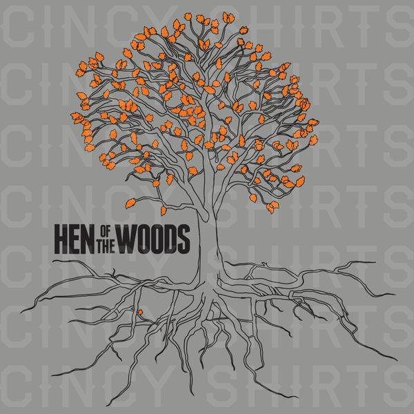 Hen Of The Woods Tree - Cincy Shirts