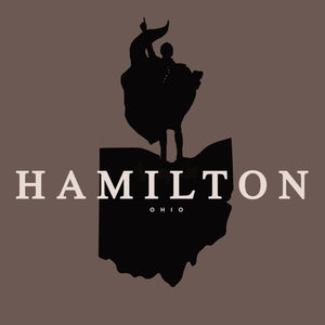 """Hamilton"" Ohio - ONLINE EXCLUSIVE - Cincy Shirts"