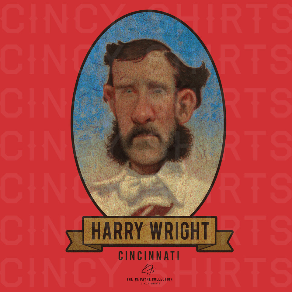 Harry Wright - C.F. Payne Collection - Cincy Shirts