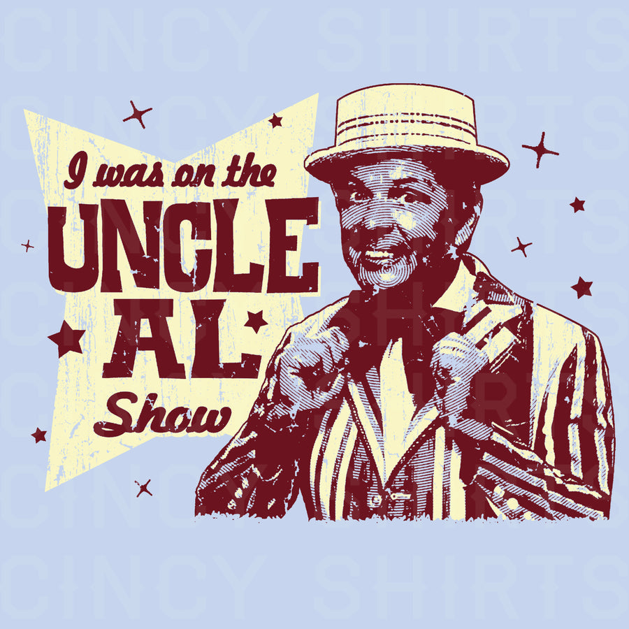 I was on the Uncle Al Show