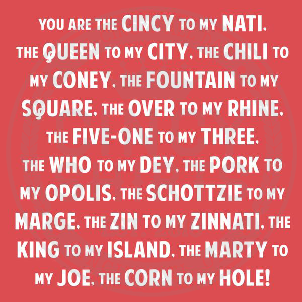 You're The Cincy To My Nati - Cincinnati Idioms