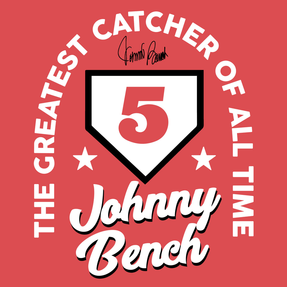 Johnny Bench Greatest Catcher - Cincy Shirts