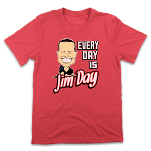 Every Day Is Jim Day