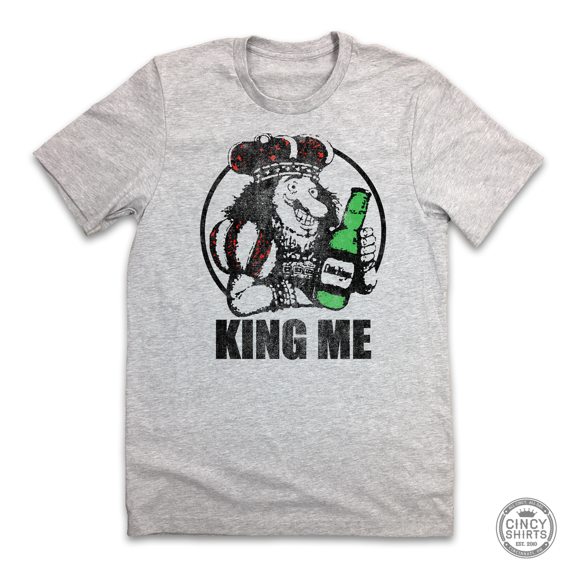 Little Kings, KING ME - Cincy Shirts