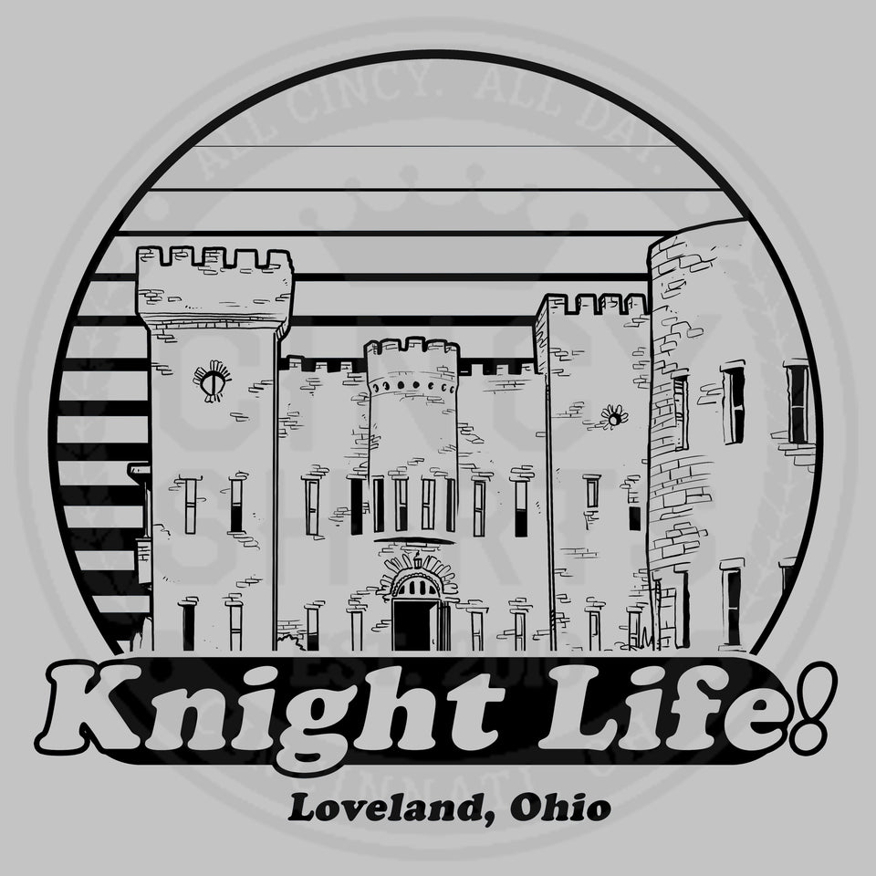 Knight Life - Loveland, OH - Cincy Shirts
