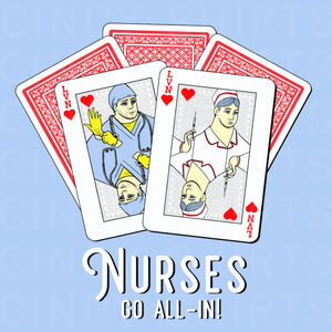 Nurses Go All-In! - LVN - Cincy Shirts