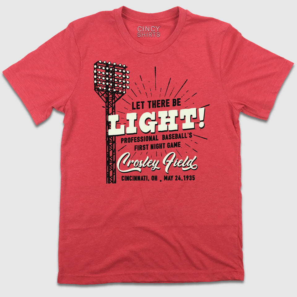 """Let There Be Light!"" Crosley Field First Night Game - Cincy Shirts"