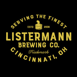 Serving the Finest - Listermann Brewing Co.