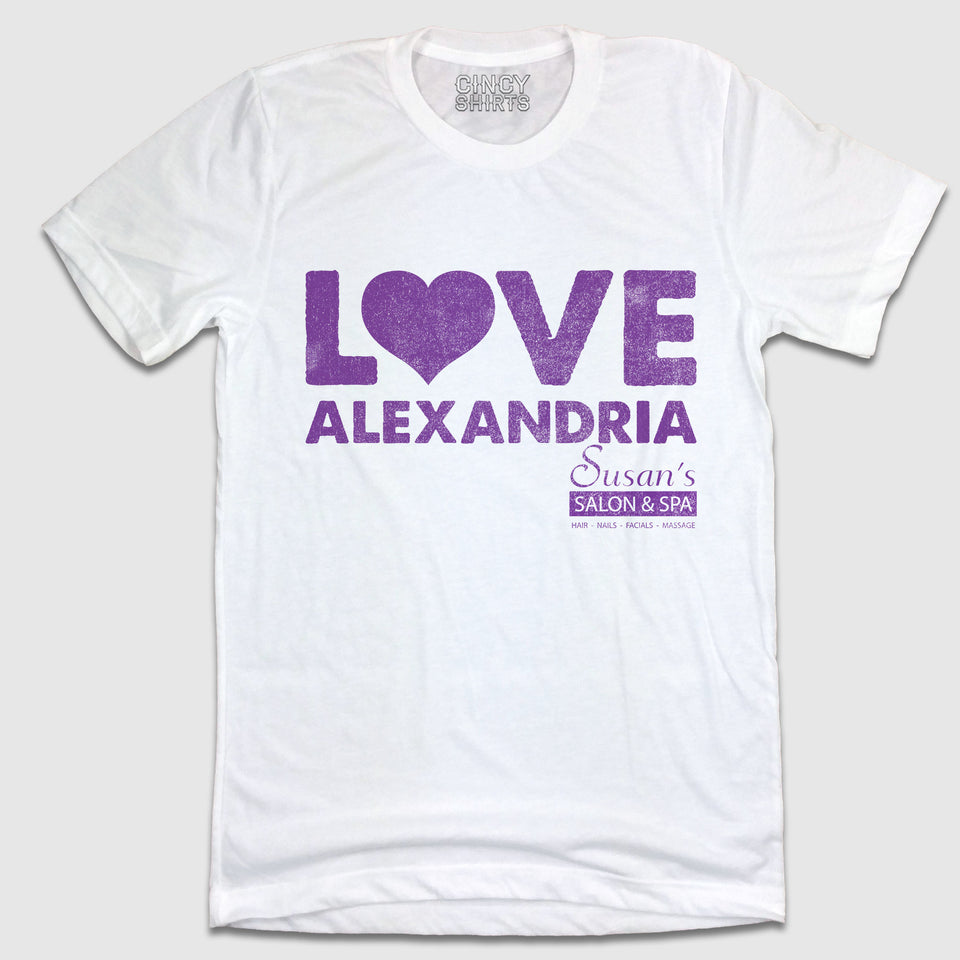 Love Alexandria - Susan Salon & Spa T-shirt