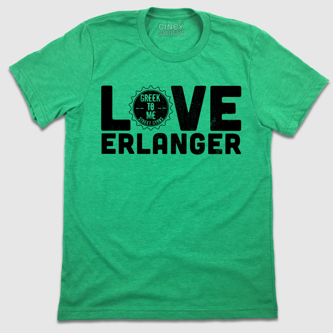 Love Erlanger - Greek To Me - Cincy Shirts