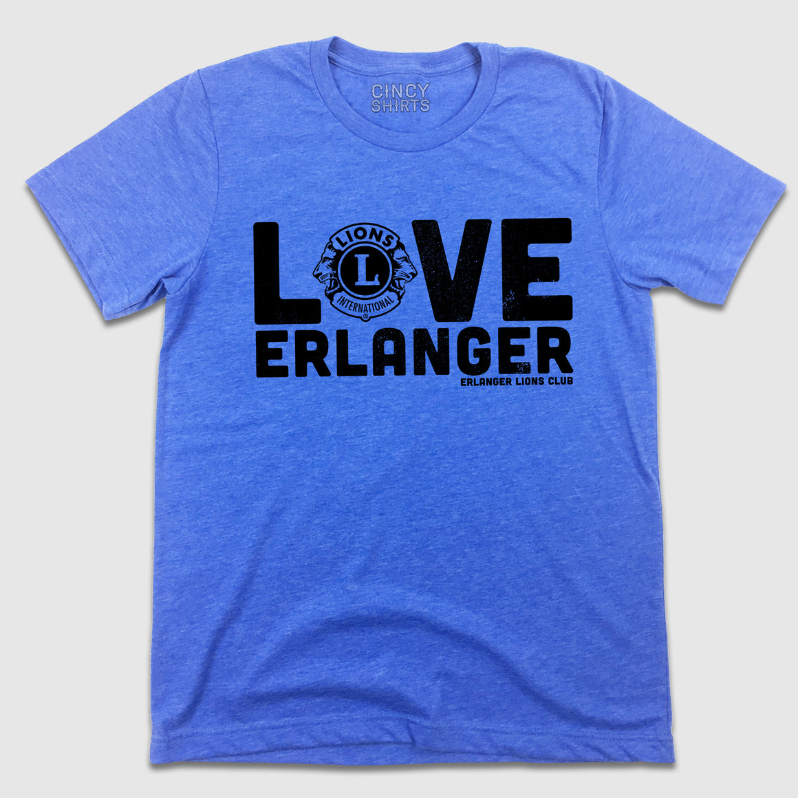 Love Erlanger - Lions Club - Cincy Shirts
