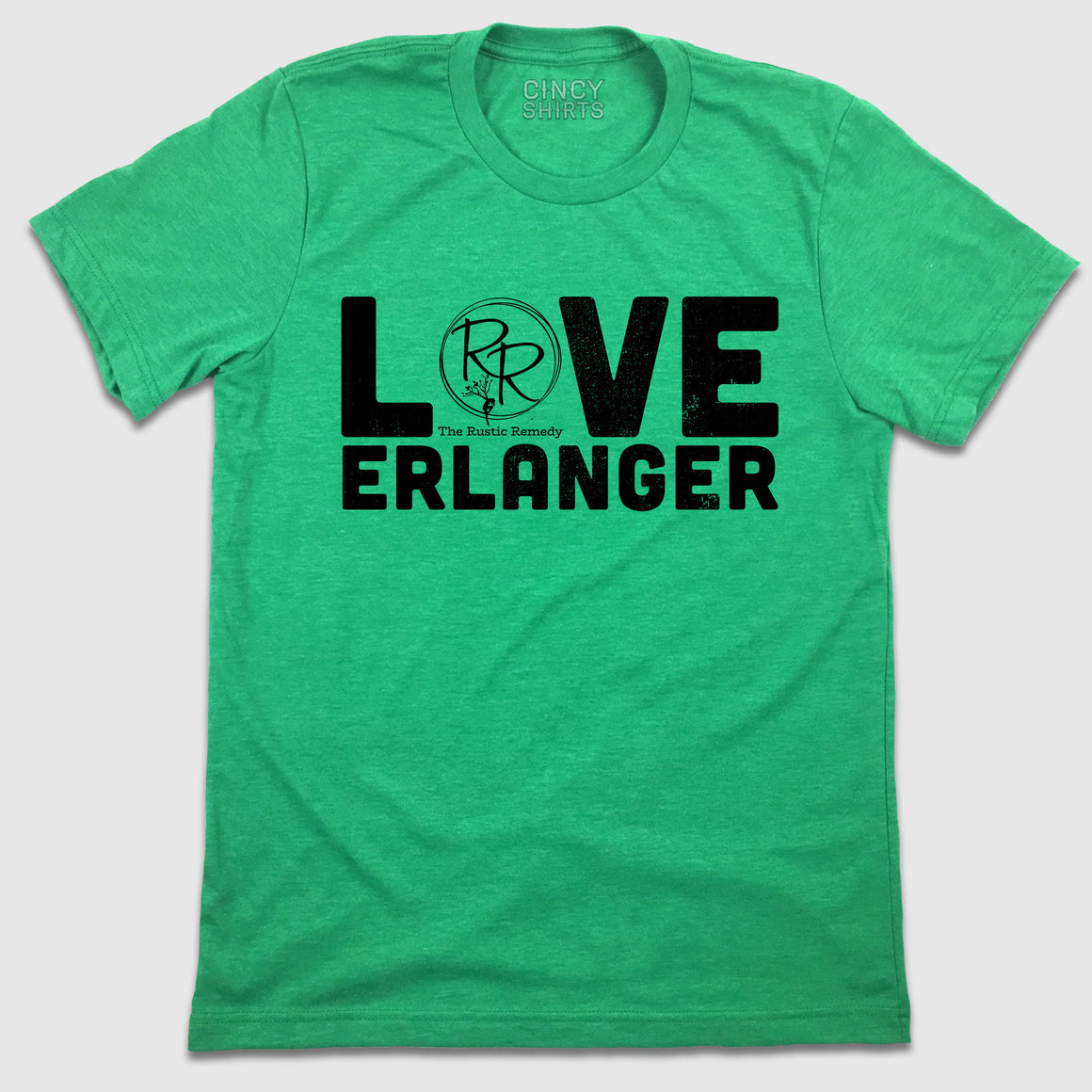 Love Erlanger - Rustic Remedy - Cincy Shirts