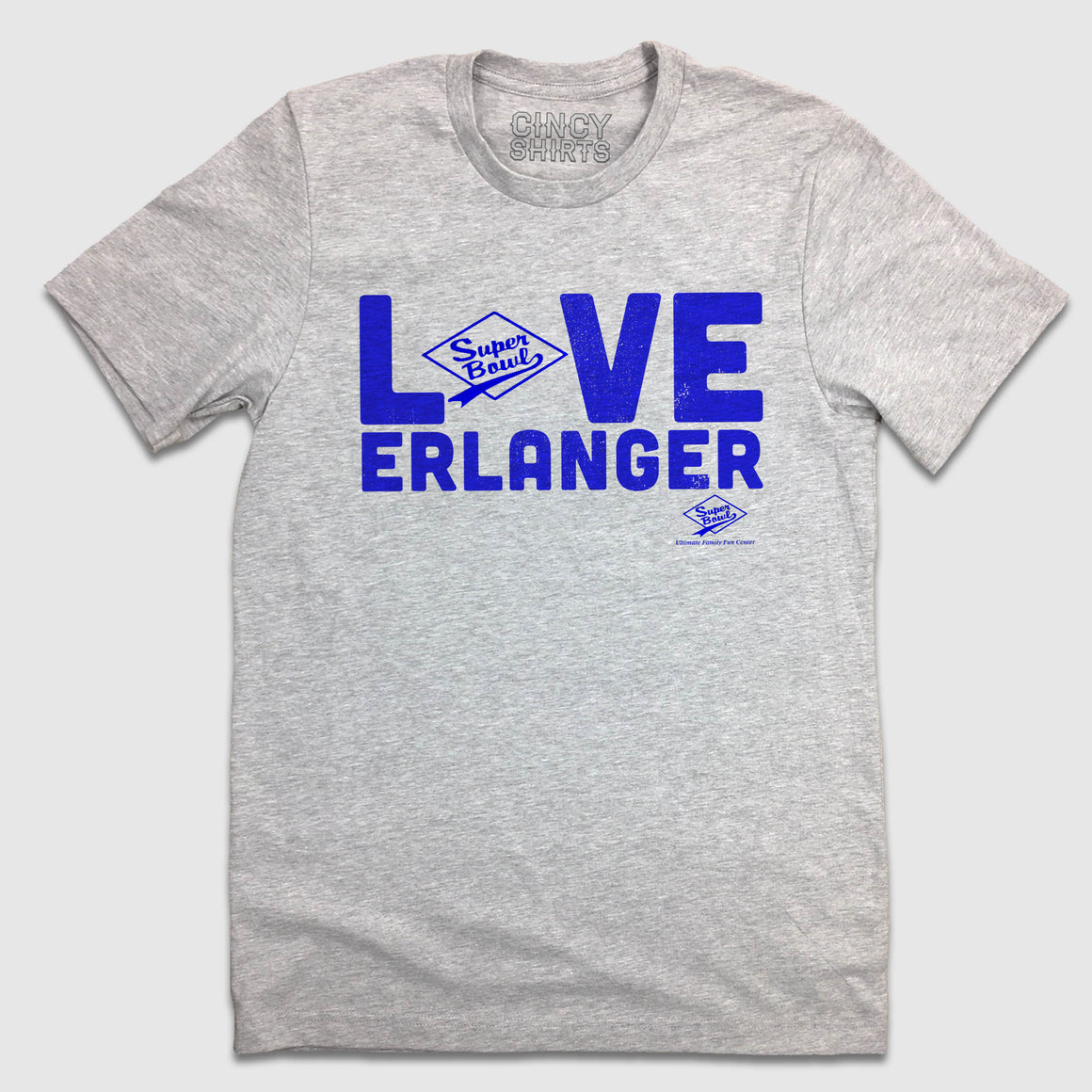 Love Erlanger - Super Bowl - Cincy Shirts