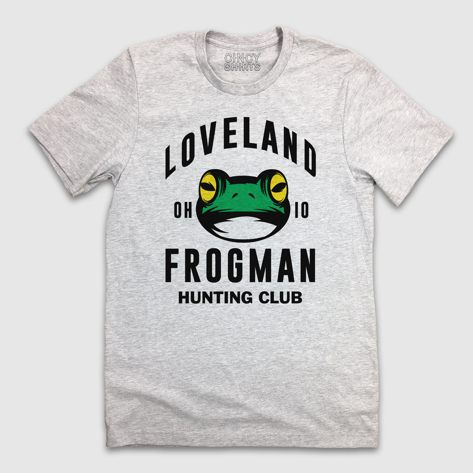 The Loveland Frogman Hunting Club - Cincy Shirts