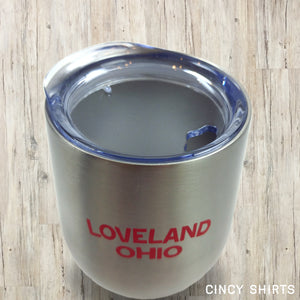 Loveland, Ohio Stainless Steel Wine Tumbler - Cincy Shirts
