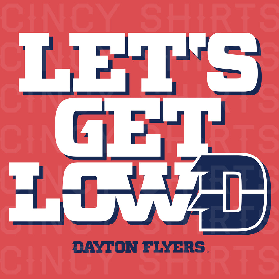 Let's Get LowD - University of Dayton T-shirt