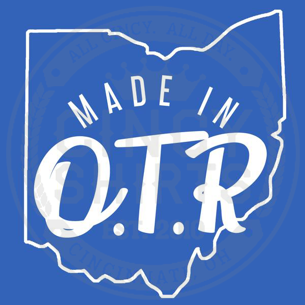 Made In OTR - Cincy Shirts
