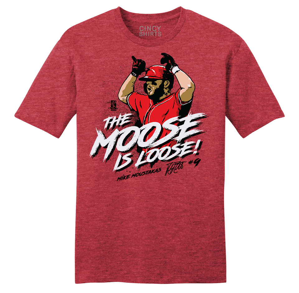 The Moose is Loose - Cincy Shirts