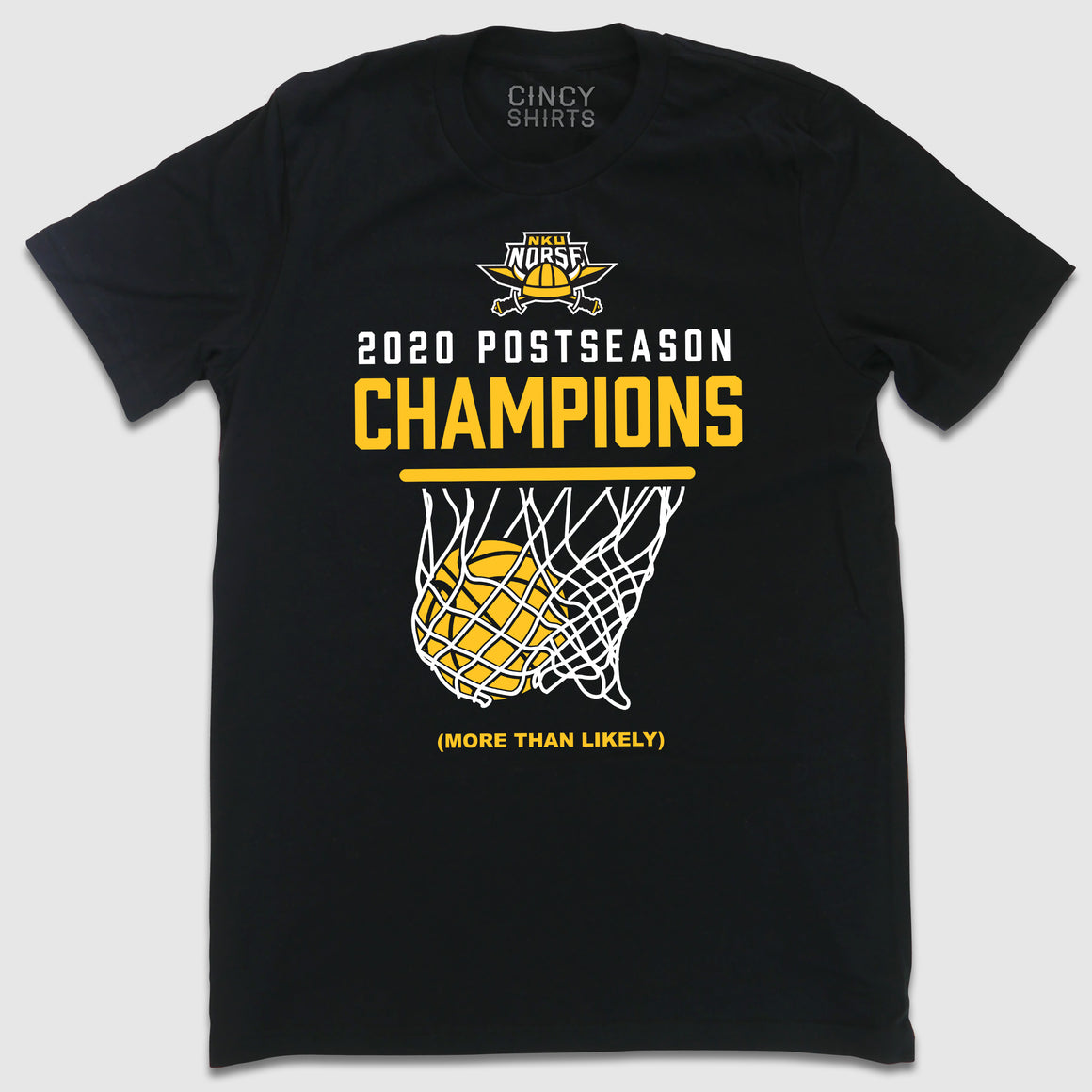 NKU 2020 Postseason Champions (More Than Likely) - Cincy Shirts