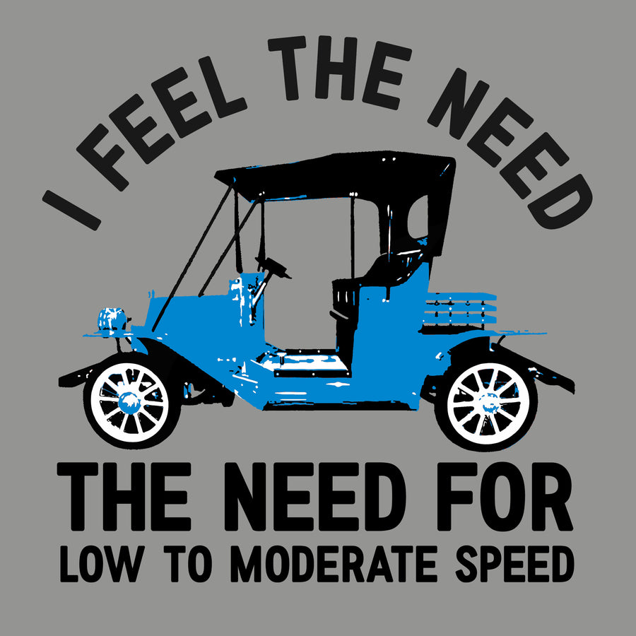 I Feel The Need For Speed - Antique Cars T-shirt