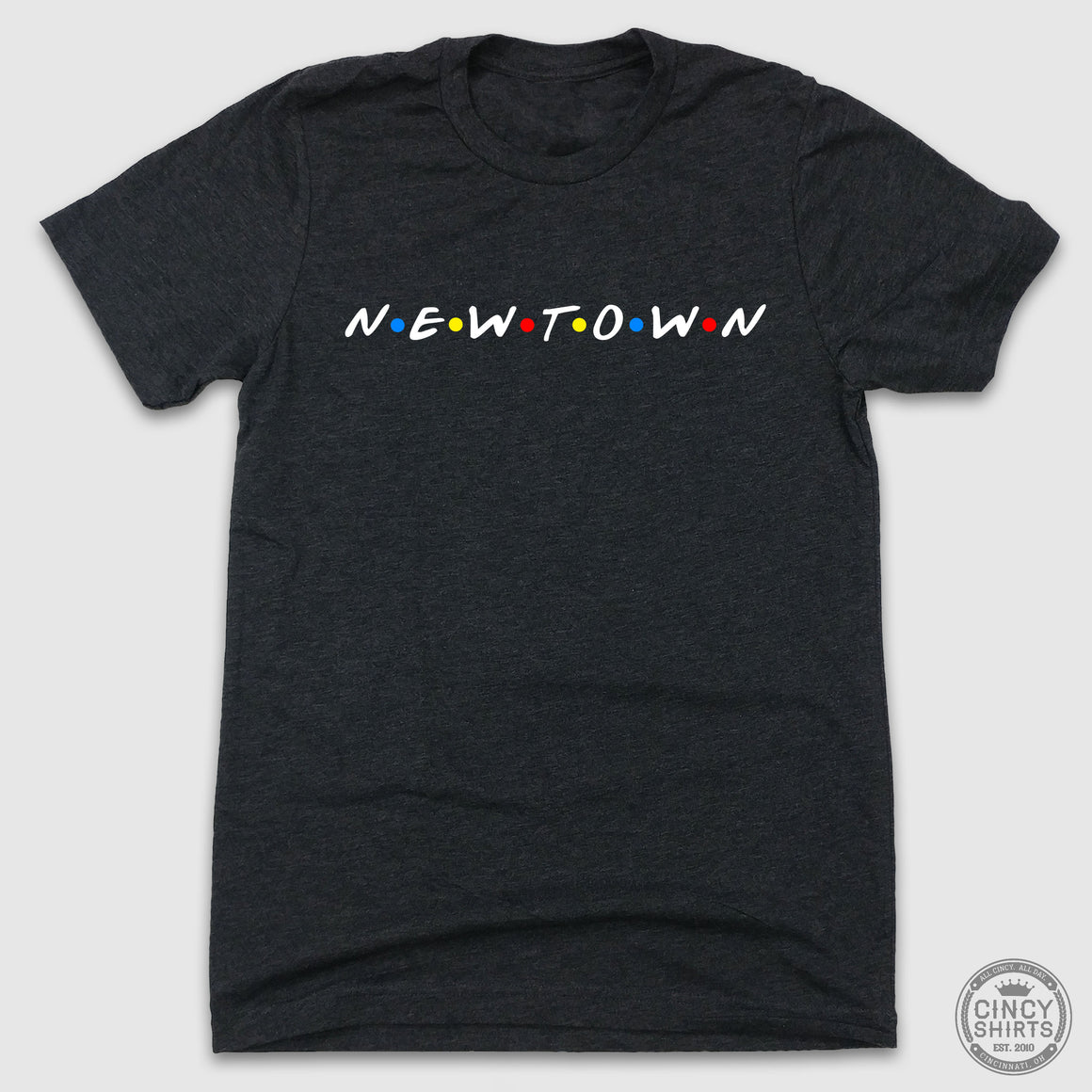 N·E·W·T·O·W·N - Cincy Shirts