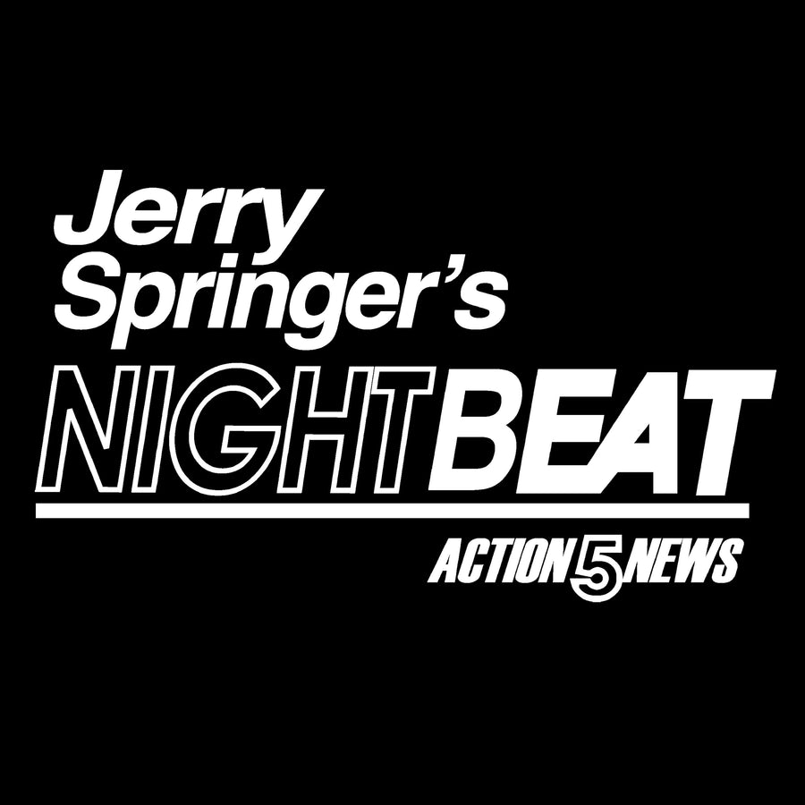 Jerry Springer's Nightbeat T-shirt