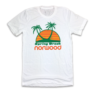 Spring Break Norwood - Cincy Shirts