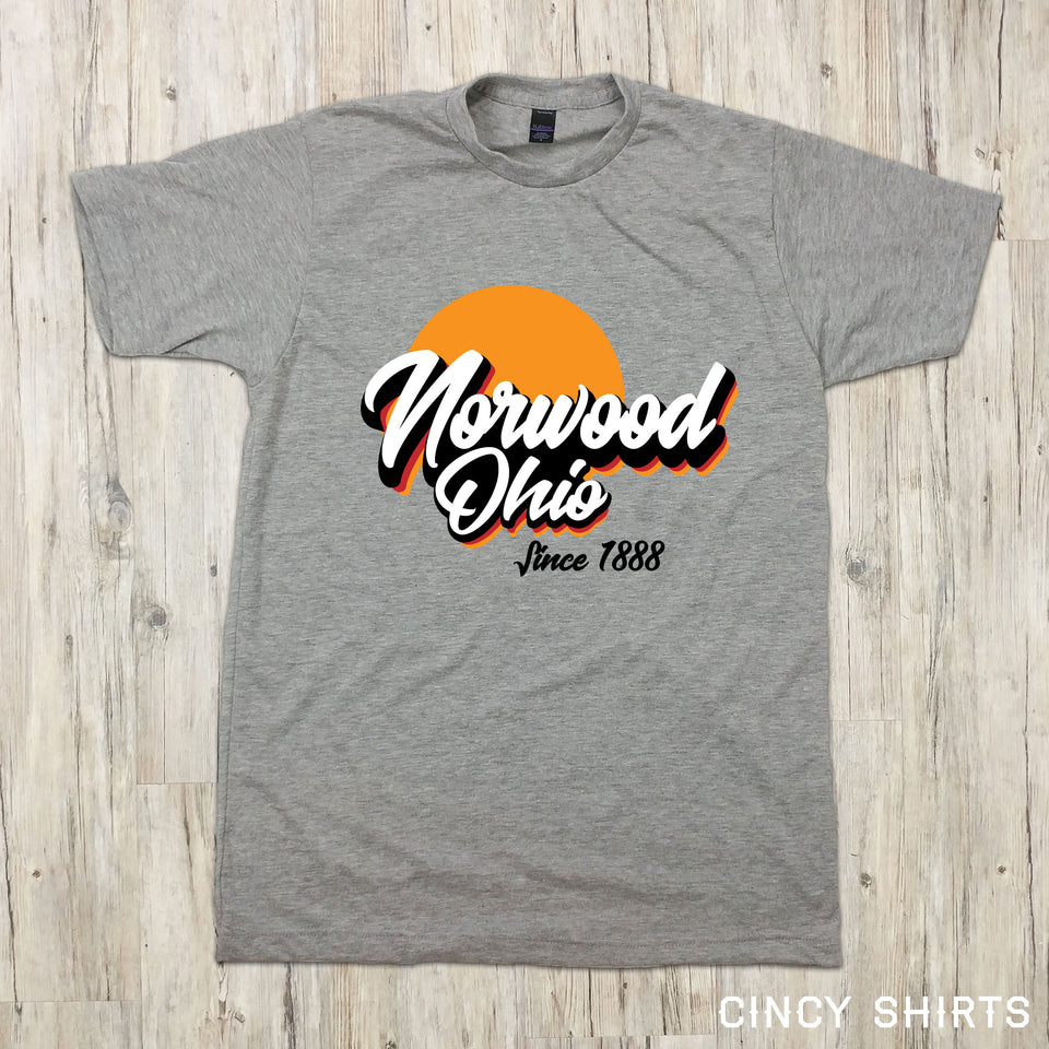 Norwood, Ohio Since 1888 - Cincy Shirts