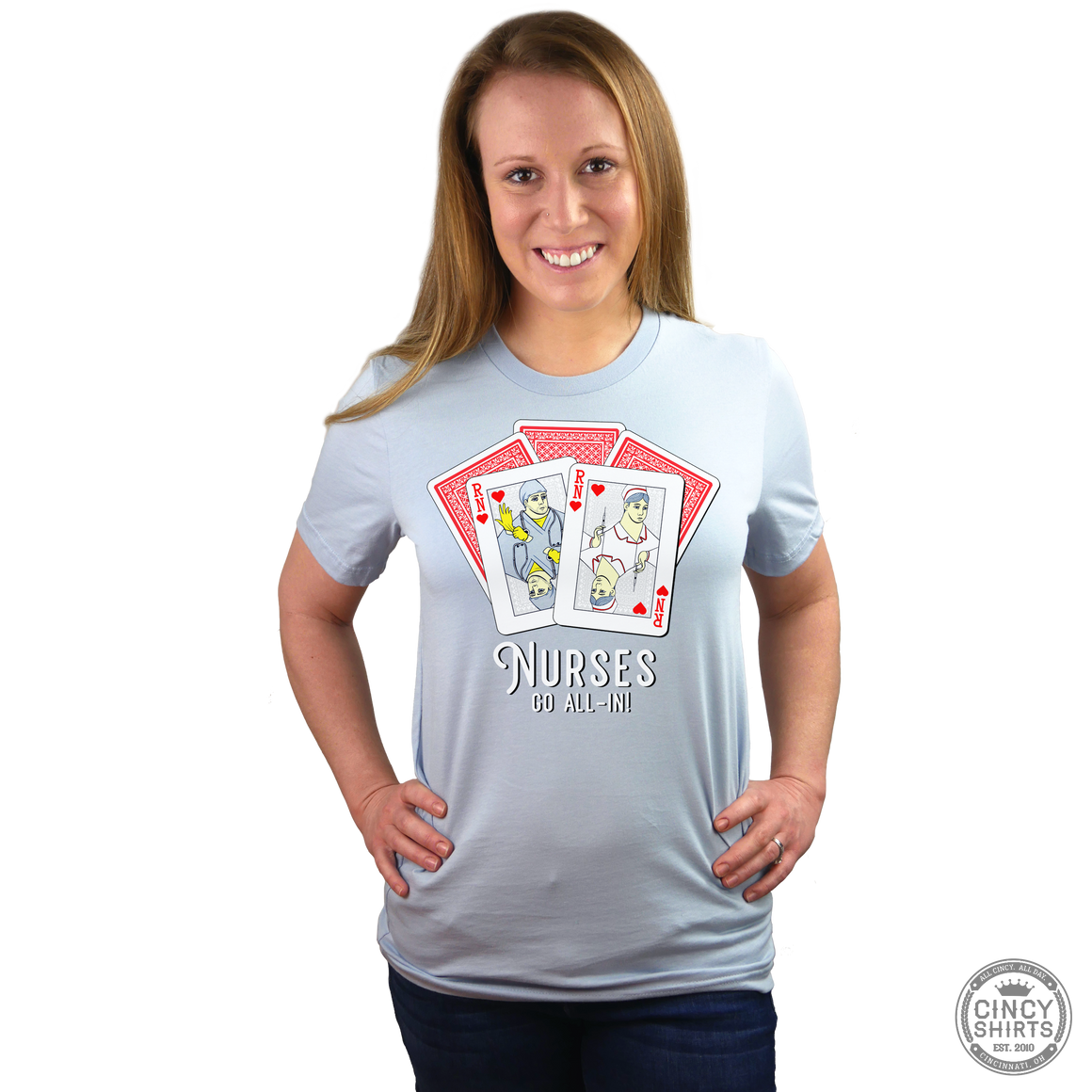 Nurses Go All In T-shirt