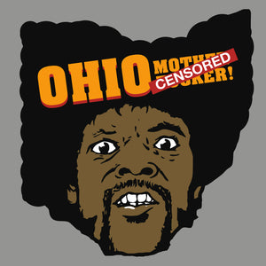 Ohio Mother F@*$er! - Cincy Shirts