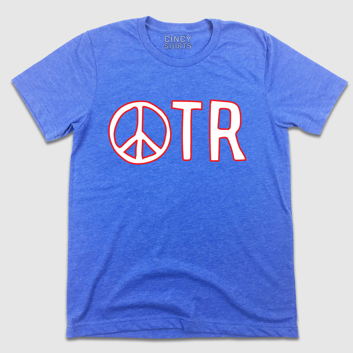 Peace In OTR - Cincy Shirts