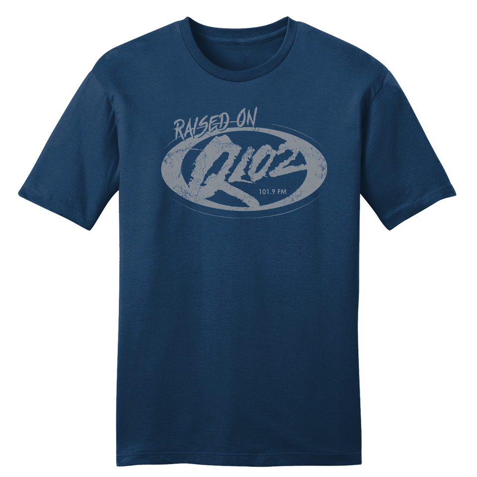 Raised on Q102 - Cincy Shirts