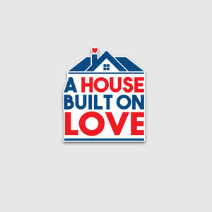 A House Built On Love - RMH Sticker - Cincy Shirts