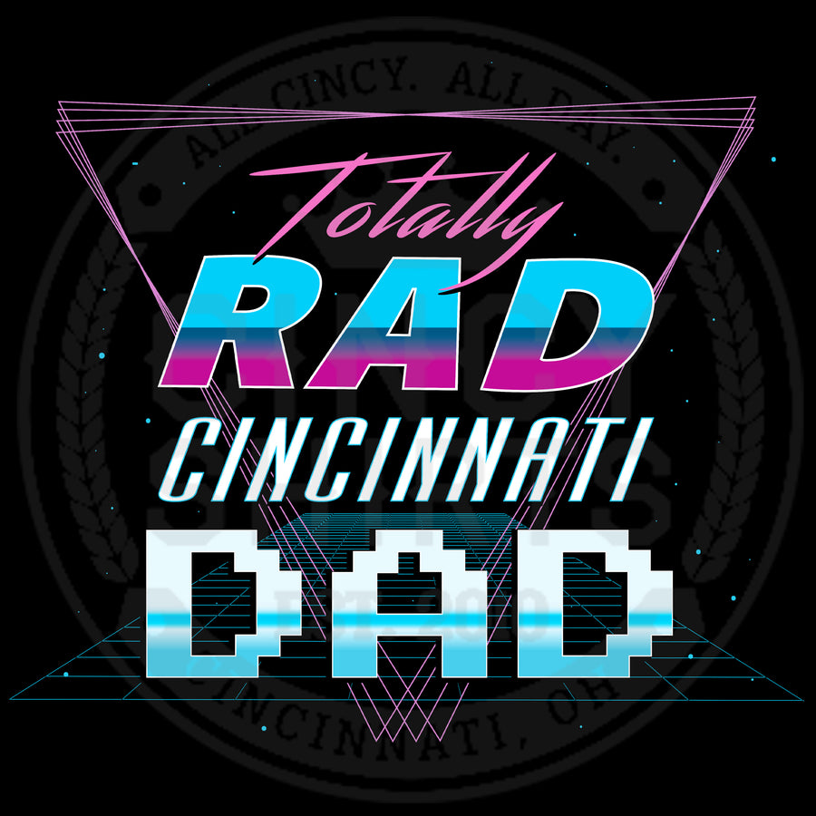 Totally Rad Cincinnati Dad