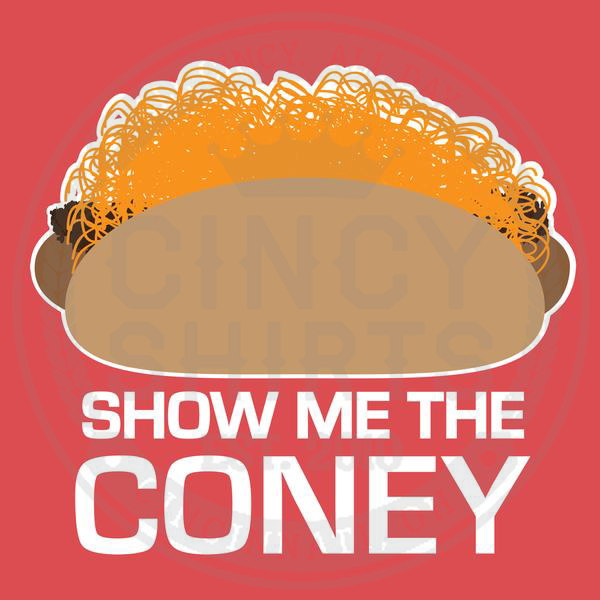 Show Me The Coney - Cincy Shirts